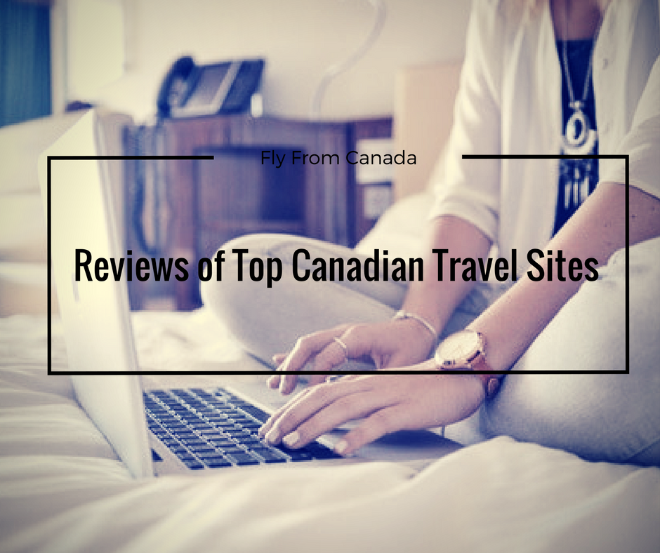 Go to Online Canada travel agency Where to find the best travel deals online