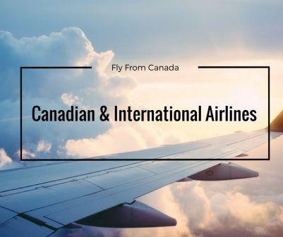 Go to Find a Canada Airline - Flights on Air Canada, Westjet, and more....