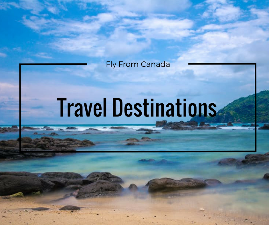 Go to Canadian travel - Top Destinations for Canadians